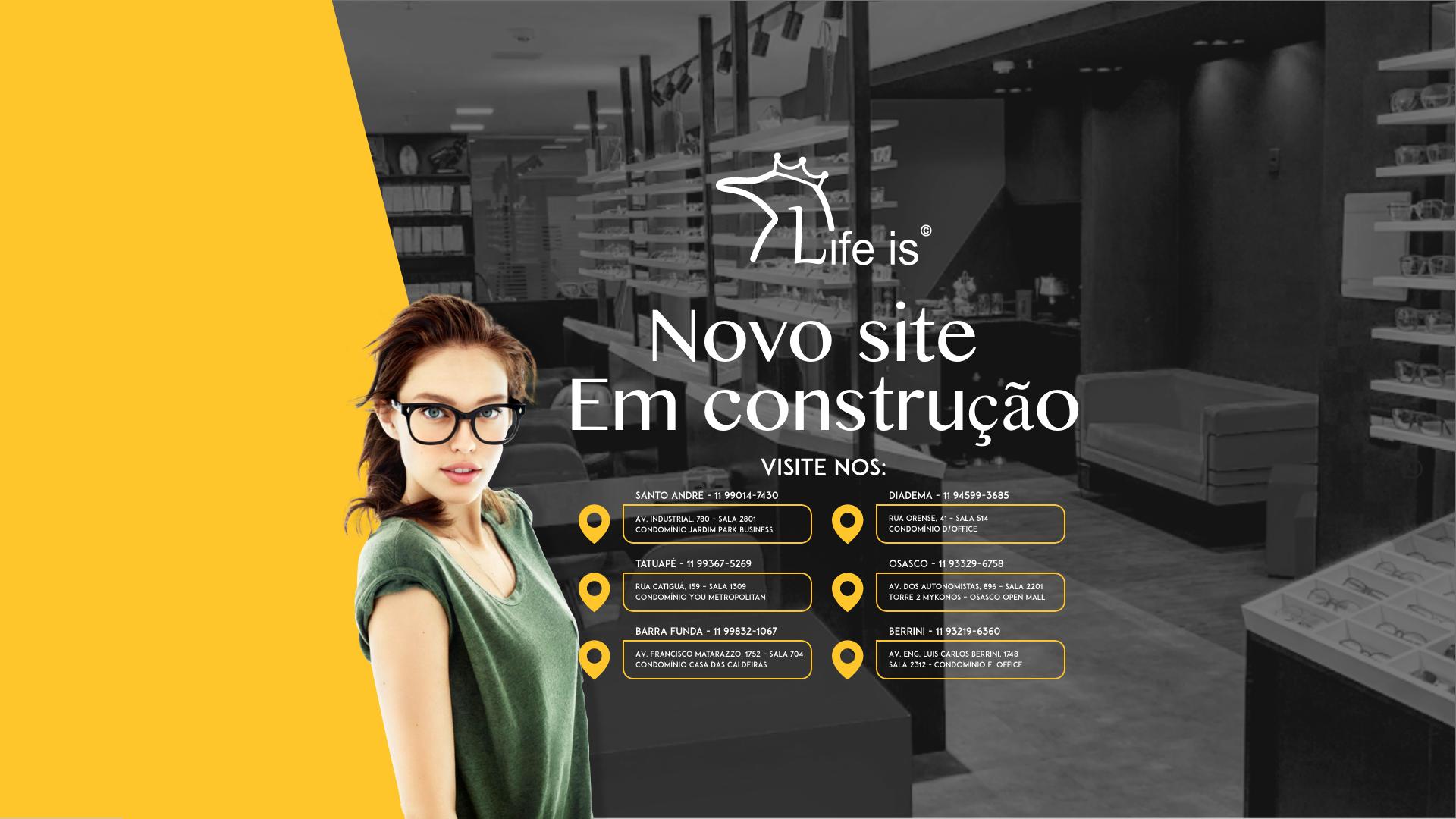 Life is - Novo site em constru